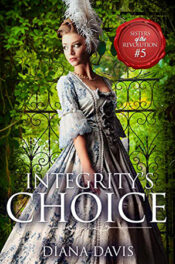 Integrity's Choice by Diana Davis