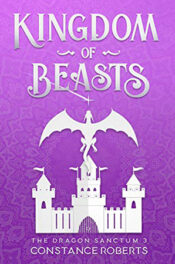 Kingdom of Beasts by Constance Roberts