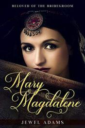 Mary Magdalene by Jewel Adams