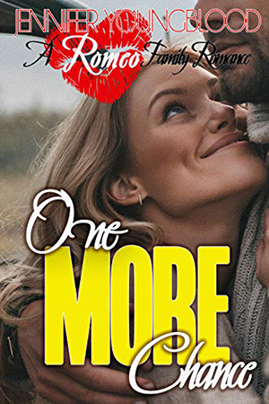One More Chance by Jennifer Youngblood