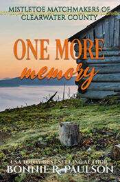 One More Memory by Bonnie R. Paulson