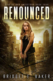 Renounced by Bridget E. Baker