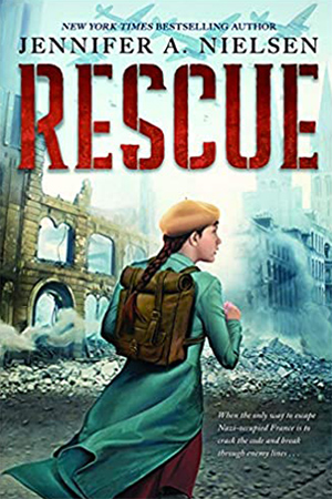 Rescue by Jennifer A. Nielsen