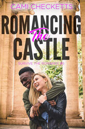 Romancing the Castle by Cami Checketts