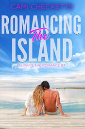 Romancing the Island by Cami Checketts