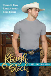 Rough Stock by Heather B. Moore, Rebecca Connolly, Sophia Summers