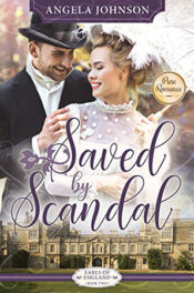 Saved by Scandal by Angela Johnson