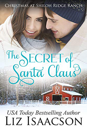 The Secret of Santa Claus by Liz Isaacson