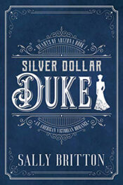 Silver Dollar Duke by Sally Britton