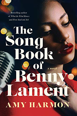The Song Book of Benny Lament by Amy Harmon