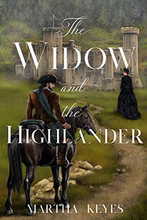 The Widow and the Highlander by Martha Keyes
