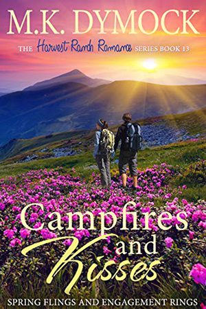 Campfires and Kisses by M.K. Dymock