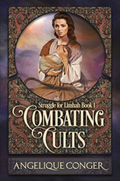 Combating Cults by Angelique Conger