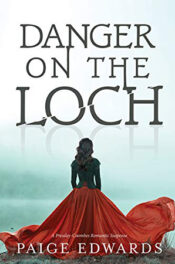 Danger on the Loch by Paige Edwards