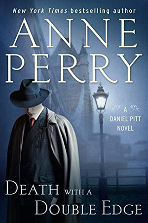 Daniel Pitt: Death with a Double Edge by Anne Perry