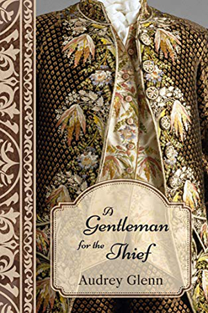 A Gentleman for the Thief by Audrey Glenn