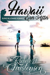 Hawaii Ever After by Rachelle J. Christensen