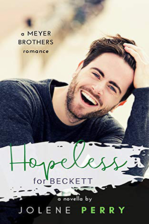 Hopeless for Beckett by Jolene  Perry