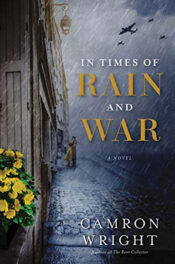 In Times of Rain and War by Camron Wright