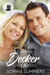 Loving Decker by Sophia Summers
