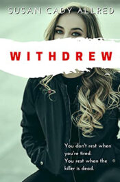 Withdrew by Susan Cady Allred