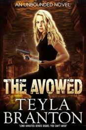 The Avowed by Teyla Branton