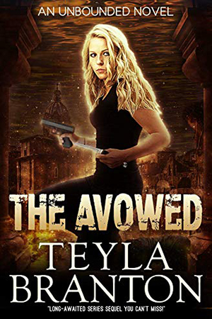 Unbounded: The Avowed by Teyla Branton