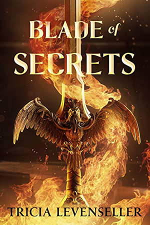 Bladesmith: Blade of Secrets by Tricia Levenseller