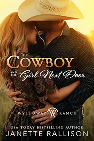 The Cowboy and the Girl Next Door by Janette Rallison