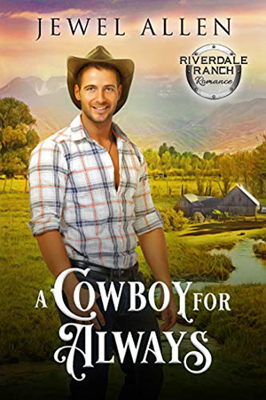 A Cowboy for Always by Jewel Allen