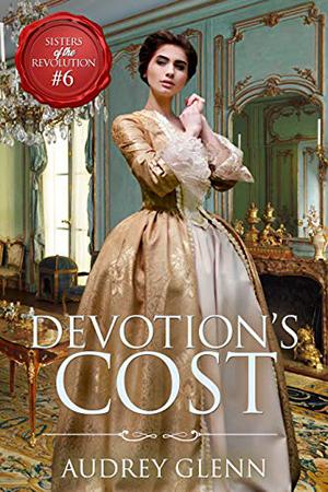 Devotion's Cost by Audrey Glenn