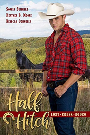 Half Hitch by Sophia Summers, Heather B. Moore, Rebecca Connolly