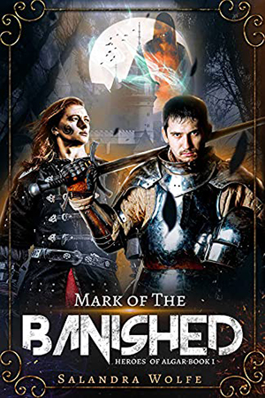 Heroes of Algar: Mark of the Banished by Salandra Wolfe