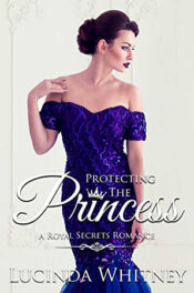 Protecting The Princess by Lucinda Whitney