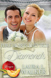 Pure Hearts and True Diamonds by Laura L. Walker
