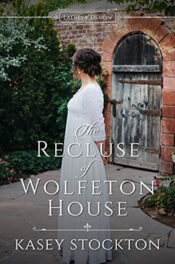 The Recluse of Wolfeton House by Kasey Stockton