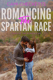 Romancing the Spartan Race by Cami Checketts