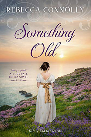 Something Old by Rebecca Connolly