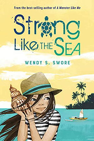 Strong Like the Sea  by Wendy S. Swore