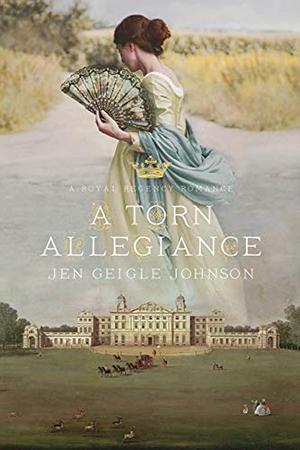 A Torn Allegiance by Jen Geigle Johnson