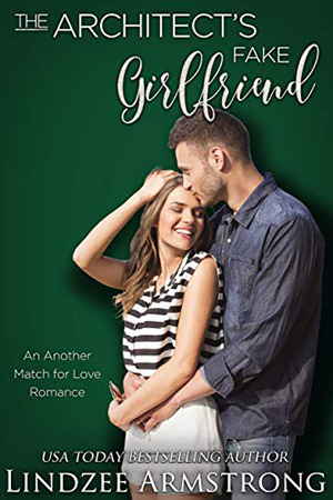The Architect's Fake Girlfriend by Lindzee Armstrng