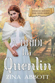 A Bride for Quentin by Zina Abbott