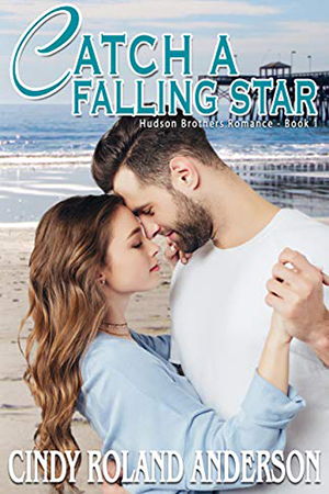 Catch a Falling Star by Cindy Roland Anderson
