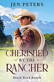 Cherished by the Rancher by Jen Peters