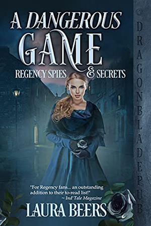 A Dangerous Game by Laura Beers