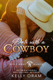 Date with a Cowboy by Kelly Oram