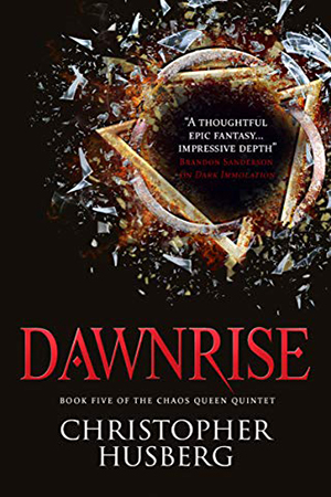 Chaos Queen: Dawnrise by Christopher Husberg