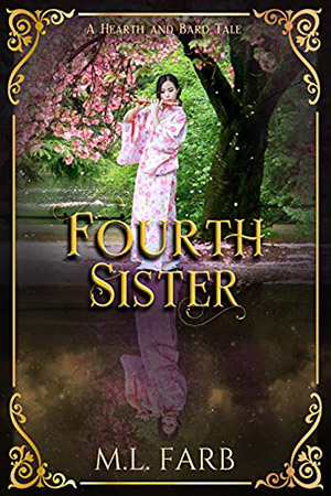 Fourth Sister by M.L. Farb