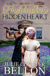The Highlander's Hidden Heart by Julie Bellon