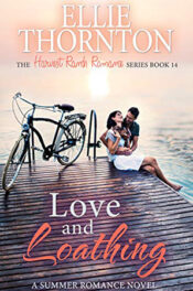 Love and Loathing by Ellie Thornton